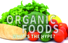 Organic Foods – What's the HYPE?